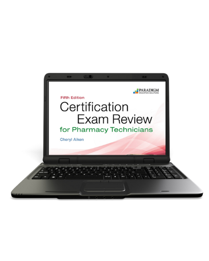 Certification Exam Review For Pharmacy Technicians EBook 6