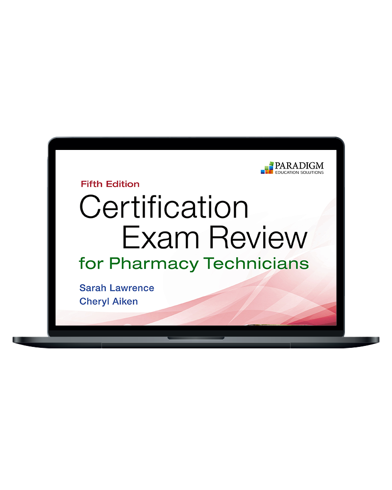 Certification Exam Review for Pharmacy Technicians
