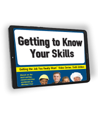 Getting the Job You Really Want: Getting to Know Your Skills eVideo