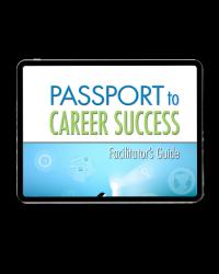 Passport to Career Success Facilitator's Guide