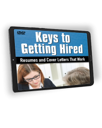 Keys to Getting Hired: Resumes and Cover Letters that Work