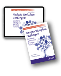 Soft Skills Solutions, Second Edition: Navigate Workplace Challenges! Emotional Intelligence & Critical Thinking