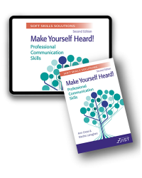Soft Skills Solutions, Second Edition: Make Yourself Heard! Professional Communication Skills