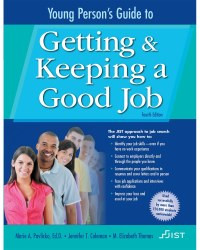Young Person's Guide to Getting and Keeping a Good Job